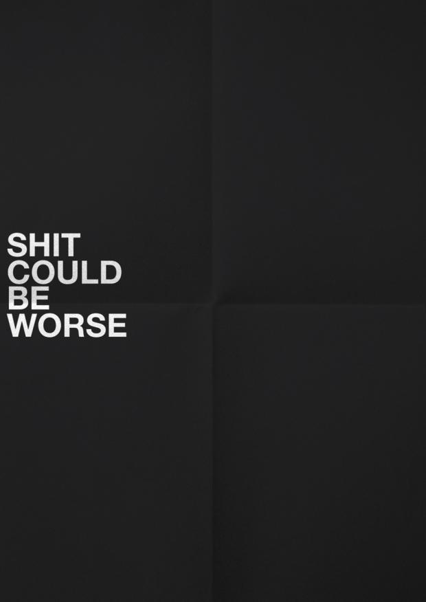 shitcouldbeworse
